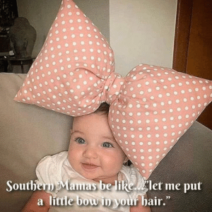 via me.me | Southern mom, Toddler life, Baby boutique