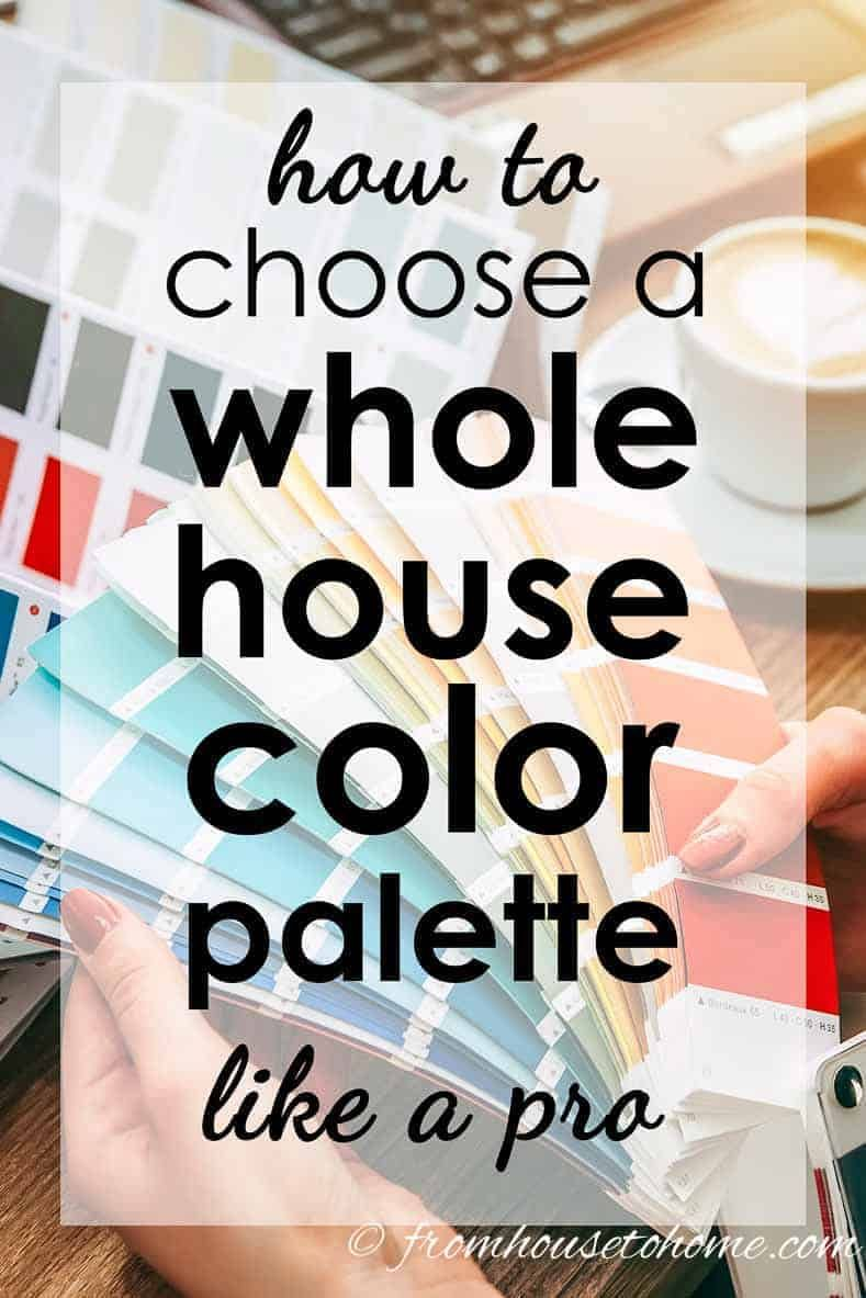 How To Create A Whole House Color Scheme (Even If You Love
