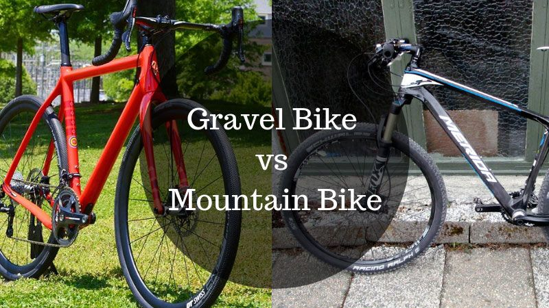 Gravel Bike Vs Mountain Bike What Are The Key Differences