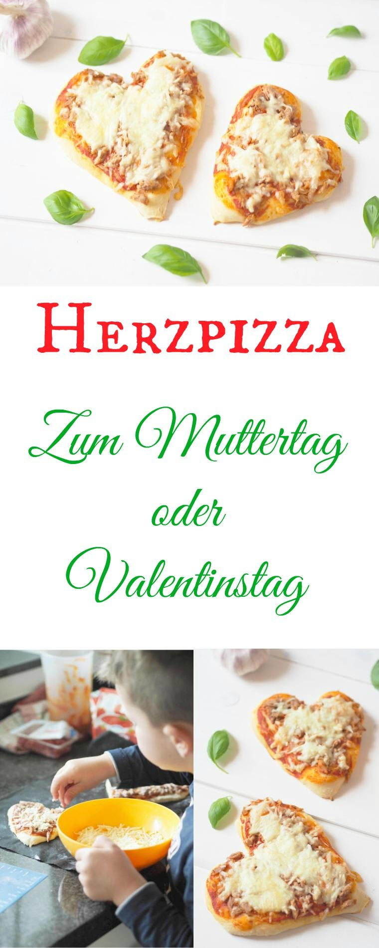 Herzpizza Rezept Ich Liebe Foodblogs Pinterest Pizza