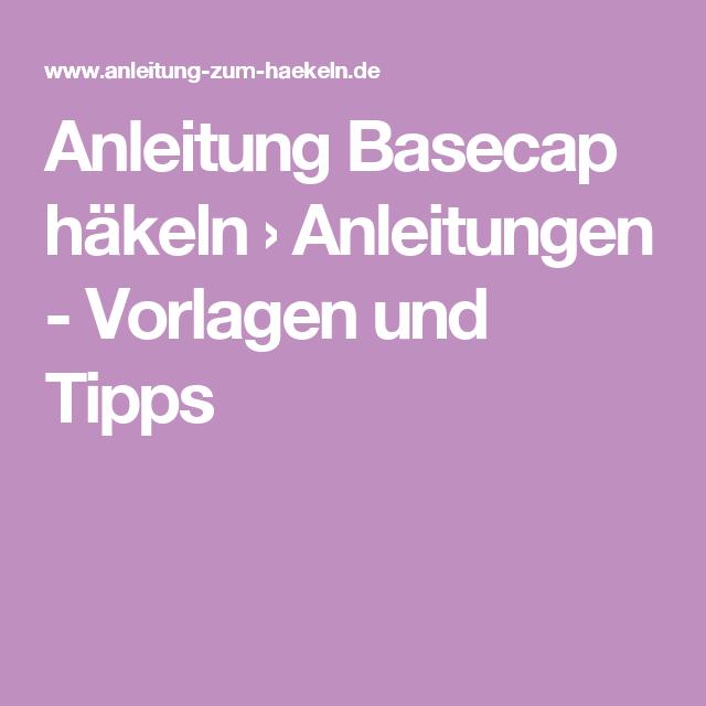 Anleitung Basecap häkeln › Anleitungen - Vorlagen und Tipps | baby ...