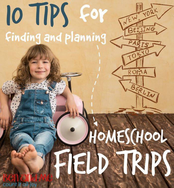 Steam Middle School Home: 10 Tips For Finding And Planning Homeschool Field Trips