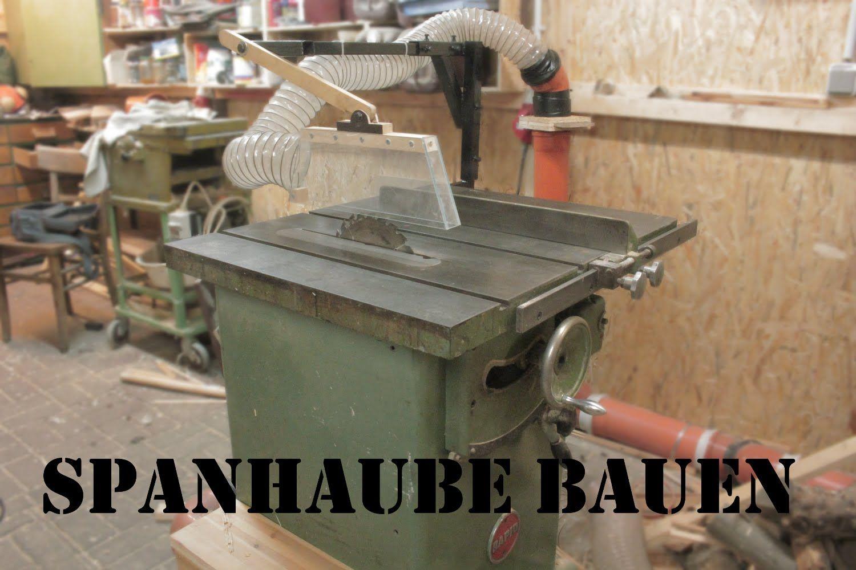 Very Spanhaube für die Tischkreissäge bauen | Shop Project | Pinterest CW74