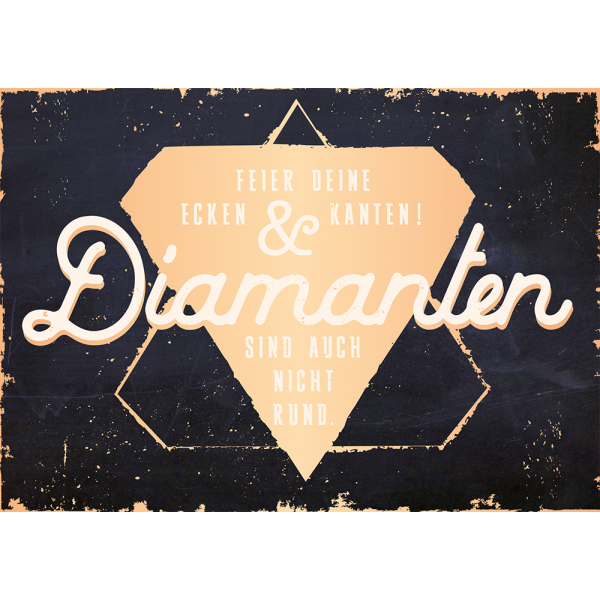 Diamanten/Bild1 | Postkarten sprüche, Sprüche, Diamant zitate