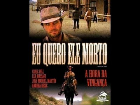 Eu Quero Ele Morto 1968 Faroeste Filme Completo Dublado Craig