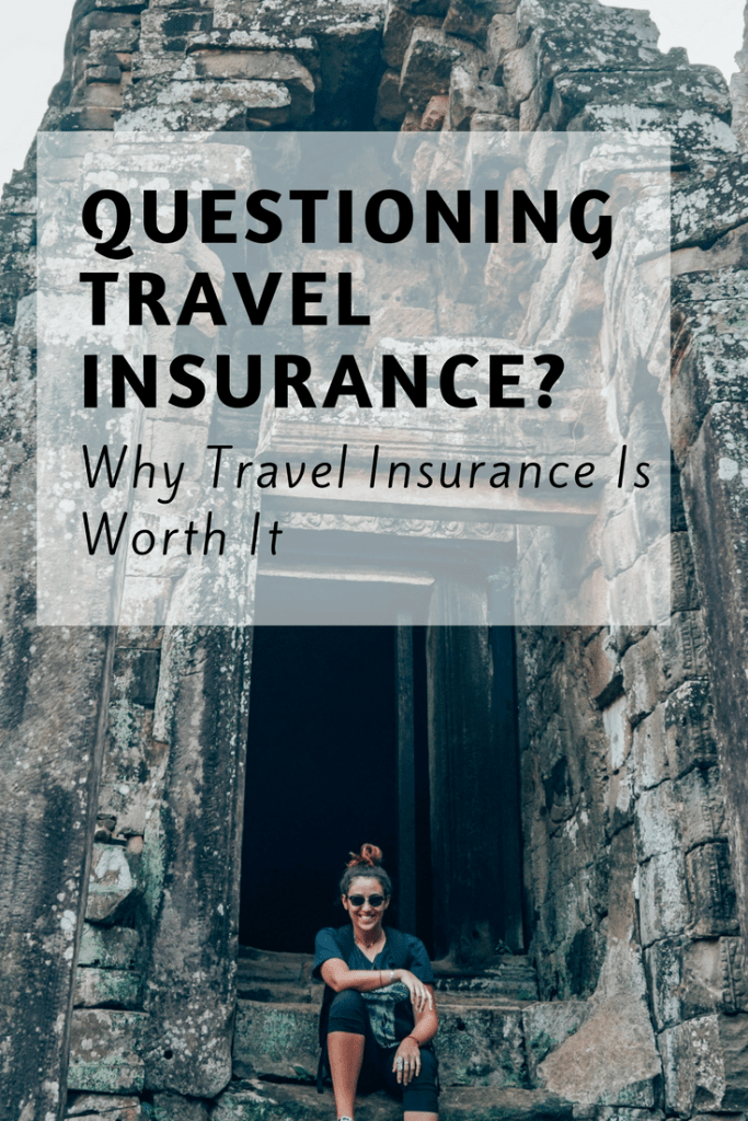 Why Travel Insurance Is Worth It Travel insurance