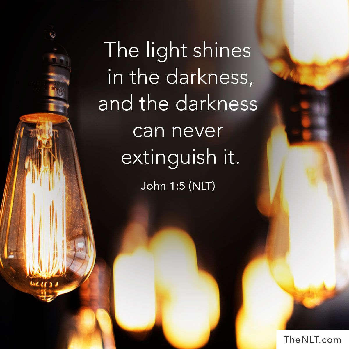 John 1 5 Nlt Light Quote Shining Out Of Darknes Paraphrase