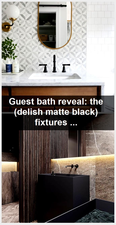Photo of Guest bath reveal: the (delish matte black) fixtures — Sunny Circle Studio,  #Bath #black #ci…