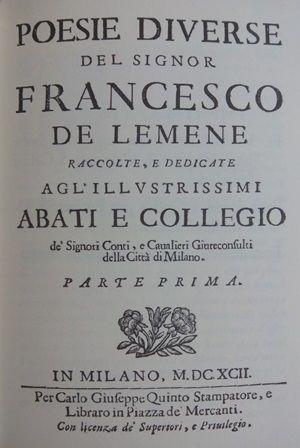 Poesie diverse del signor Francesco de Lemene - Stampa anastatica - Lodi : Edizioni Lodigraf, 1990 - Reprod. da ed. de: Milano : Quinto, 1692