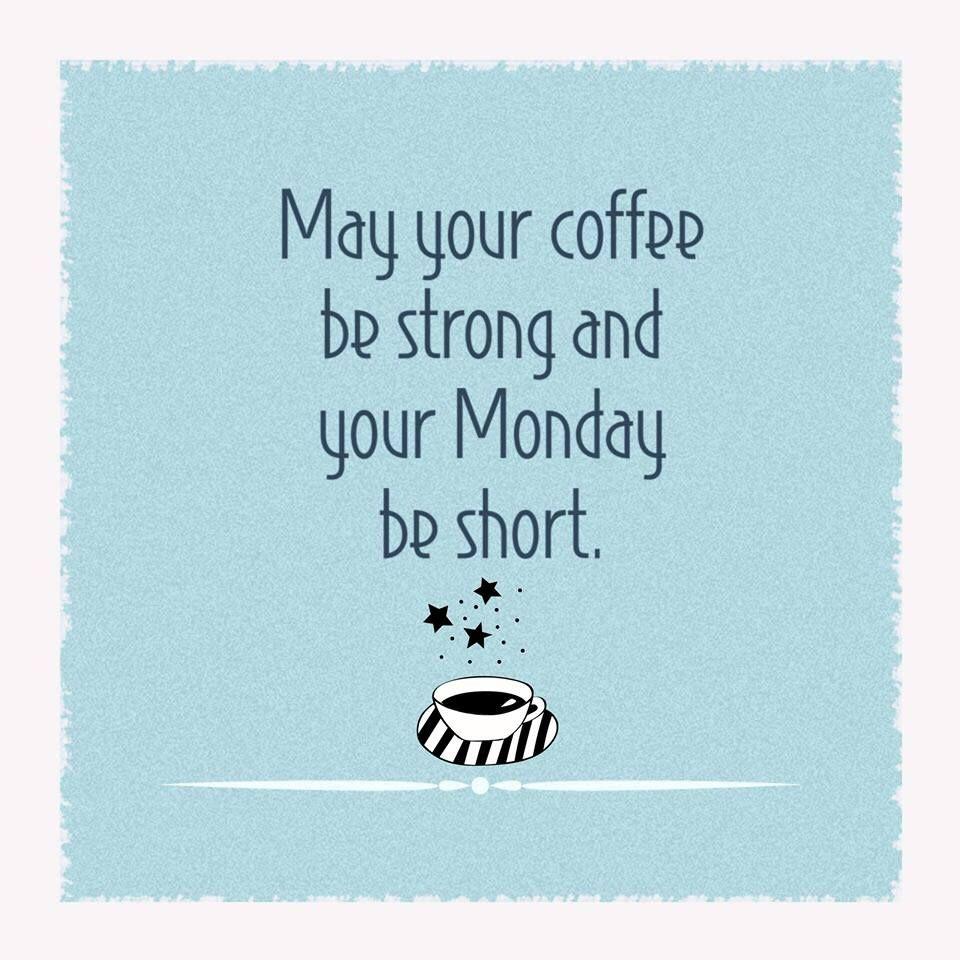 Motivational Hilarious Monday Quotes