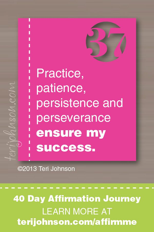 Practice, Patience, Persistence And Perseverance Ensure My Success U003c    #affirmation