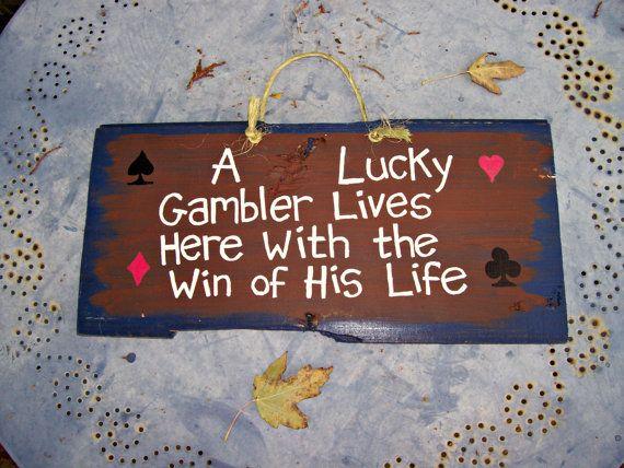 A  LUCKY GAMBLER  Barn Wood Sign Plaque Hand by JunkWorxxEtc, $3.00
