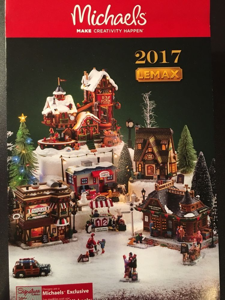 2017 lemax christmas holiday village michaels store brochure catalog flyer new christmas village display christmas