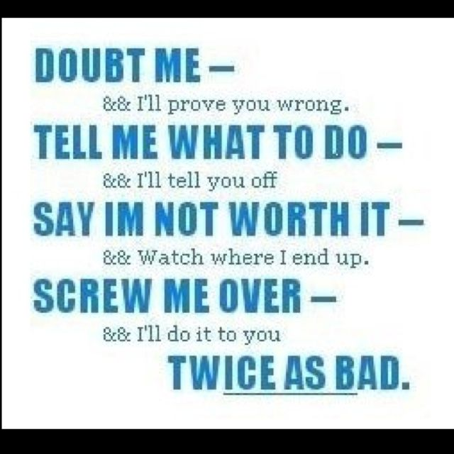 Doubt Me Quotes