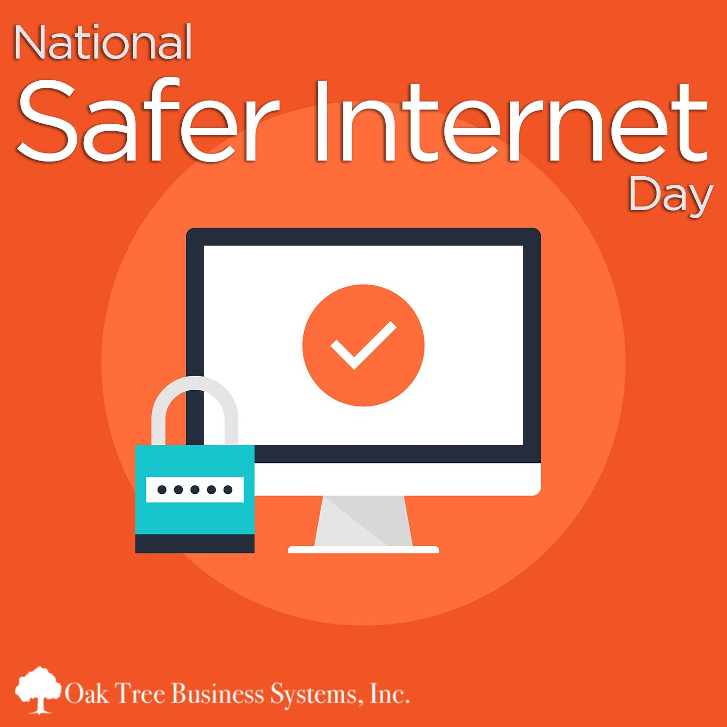 Be Safe On The Web Saferinternetday Chat With Us At Www Oaktreebiz Com Or Call Us At 800 537 9598 Business Systems Credit Union Forms Safe Internet