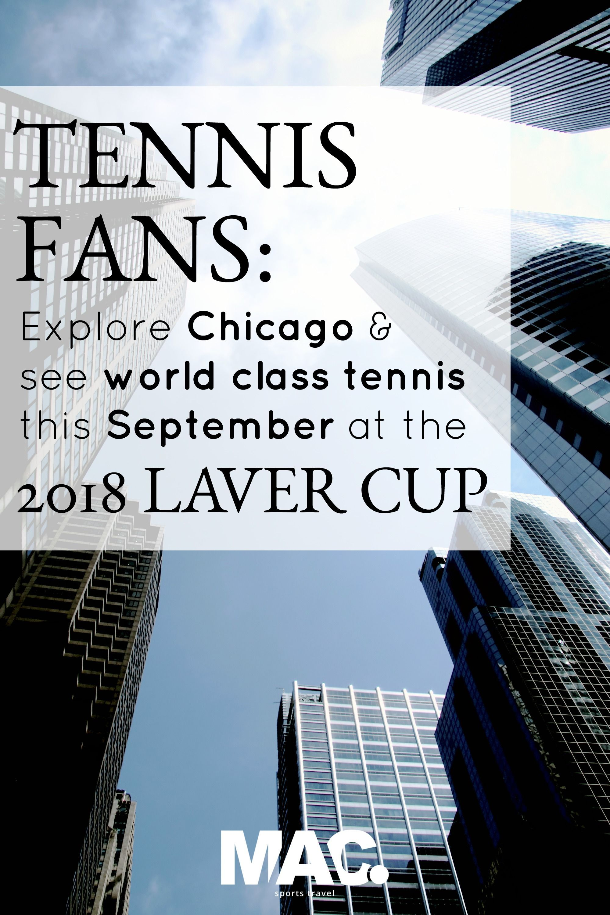 Remember Laver Cup 2017 Federer Nadal Fedal Be There In 2018 When The Laver Cup Meets Chicago Watch Europe Take O Chicago Vacation Visit Chicago Chicago