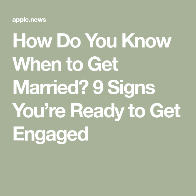 How Did You Know You Were Ready To Get Married