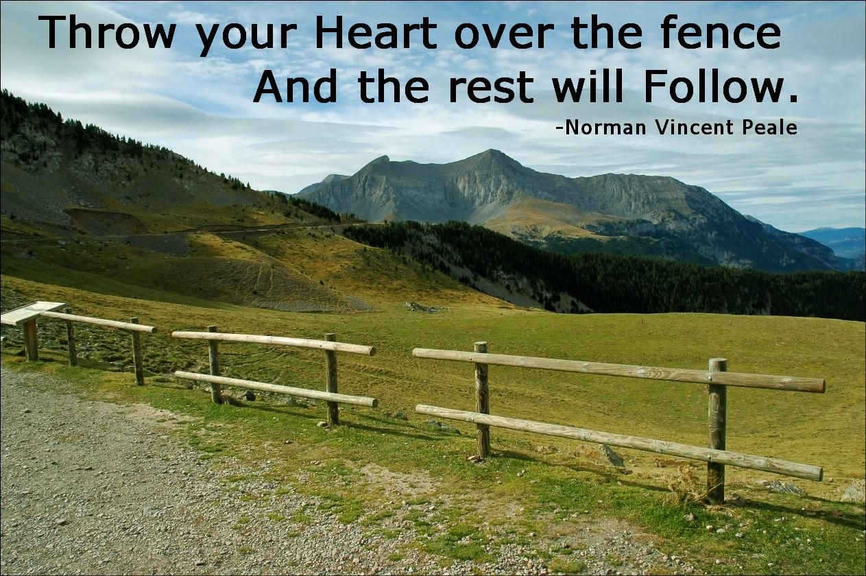 Fence Quotes Follow Your Heart Httptahoeslipfence  Fence Quotes