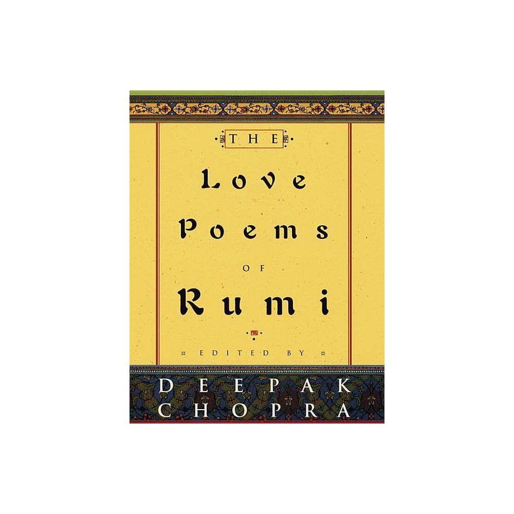 The Love Poems Of Rumi By Deepak Chopra Hardcover In