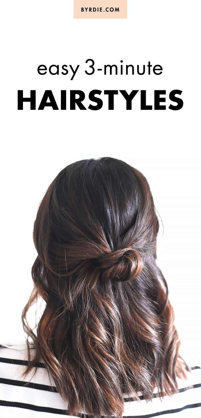 3 Minute Hairstyles For When You Re Running Late Peinados Cabello
