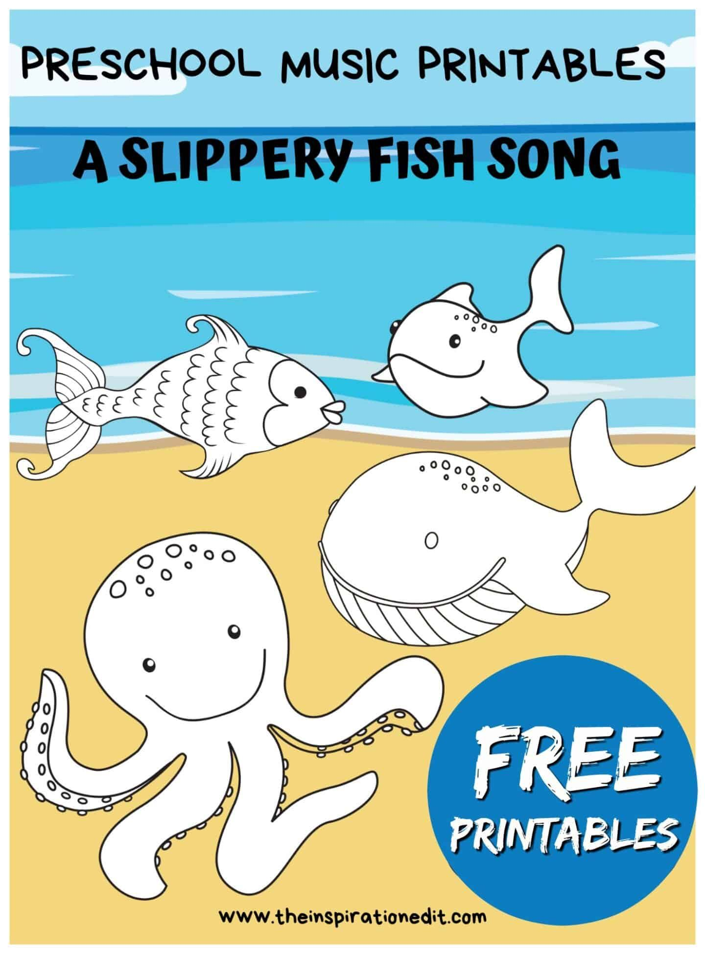 Slippery Fish Song And Fish Printables | Slippery fish ...