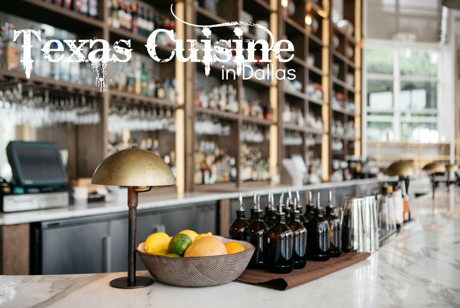 Where to Find the Best Texas Cuisine in Dallas Fine