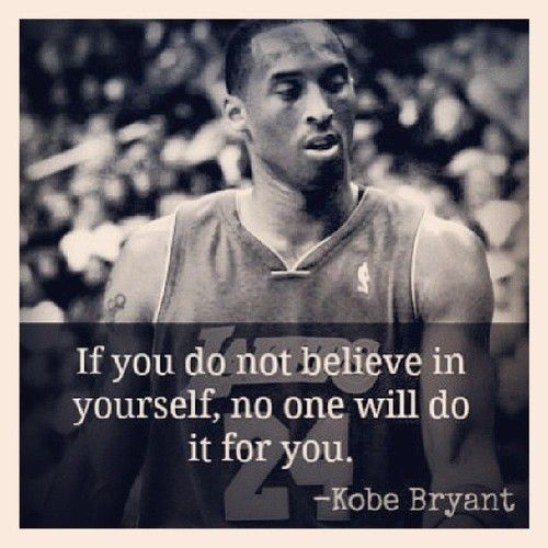 Kobe Bryant Quotes: This Really Describes High School In A Way. If You Don't