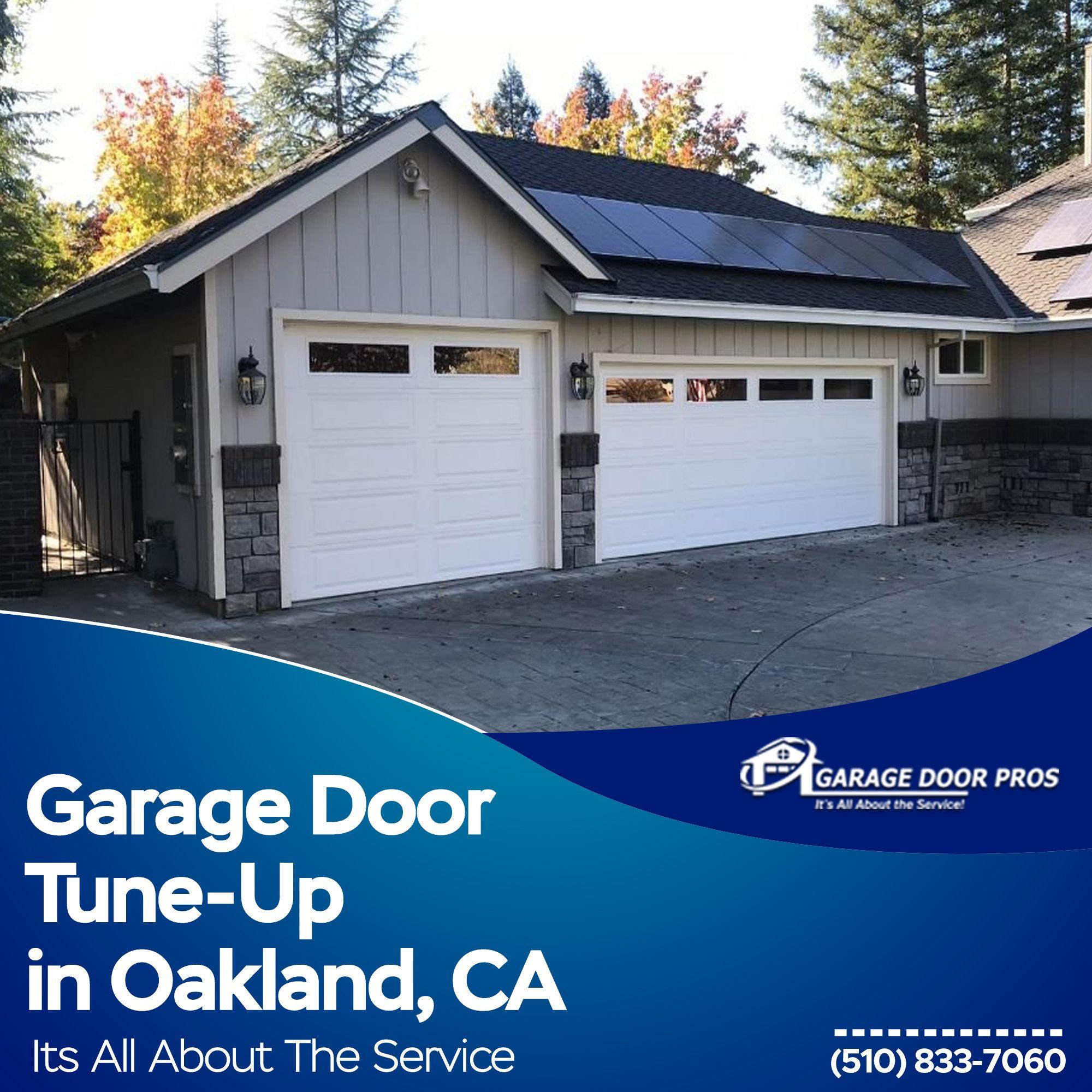 Call The Garage Door Pros For All Your Garage Door Tune Up Needs In Oakland We Have A Team Of Friendly Consultants Ready To Dispatch In 2020 Garage Doors Doors Garage
