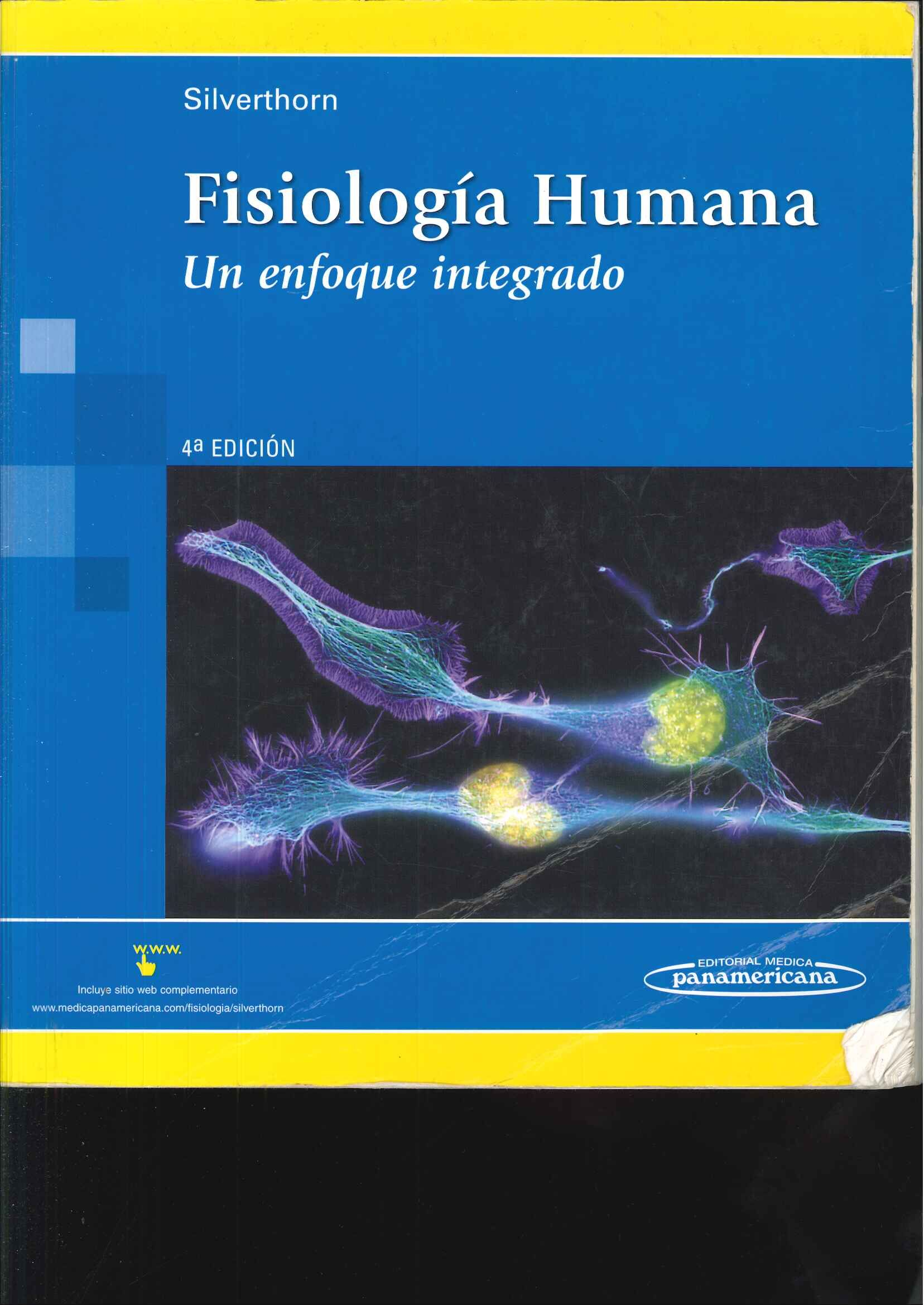 Fisiología humana: un enfoque integrado / Dee Unglaub Silverthorn ...