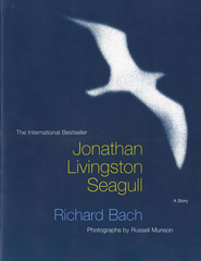 Jonathan Livingston Seagull  -               By: Richard Bach