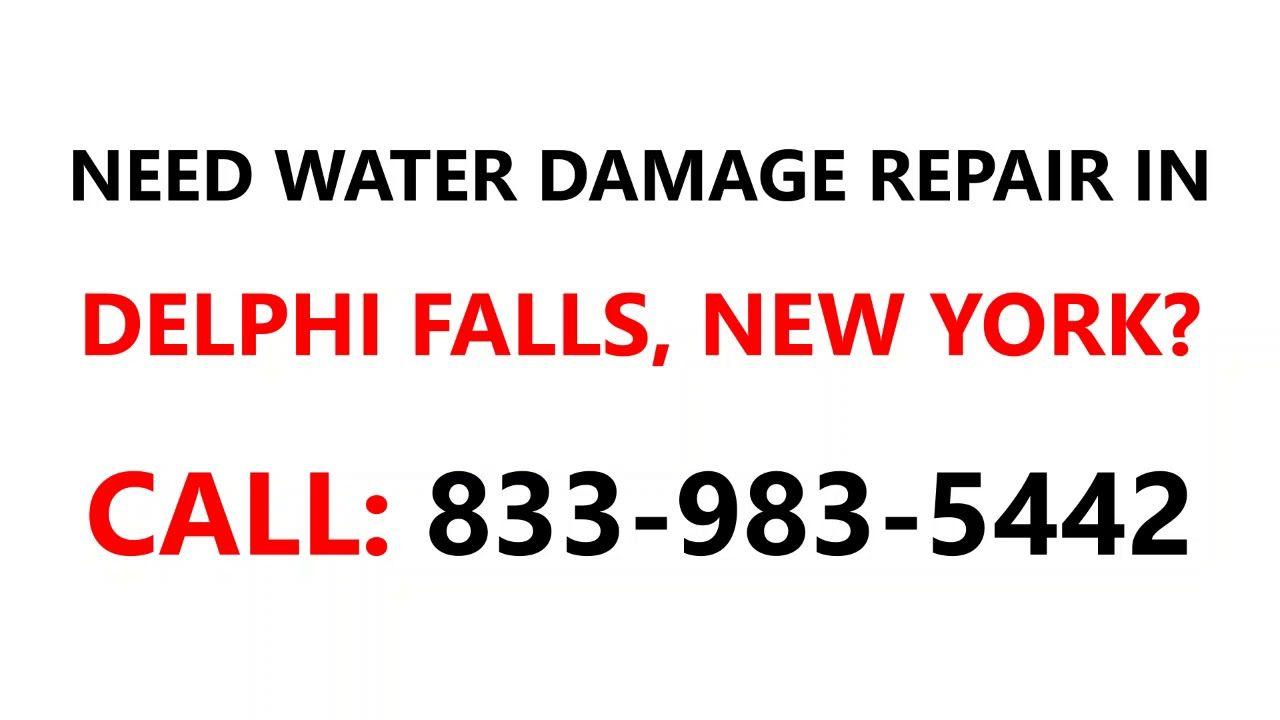 Water Damage Repair Delphi Falls New York Ny 833 983 5442 Https