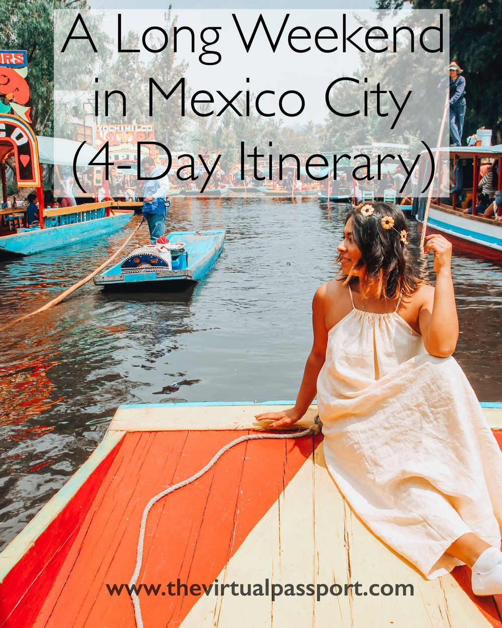 A Long Weekend in Mexico City [4 Day Itinerary]