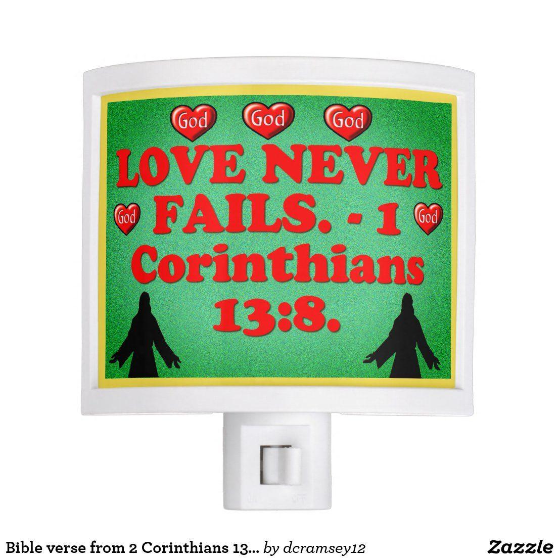 LOVE NEVER FAILS. - 1 Corinthians 13:8. Night Light.