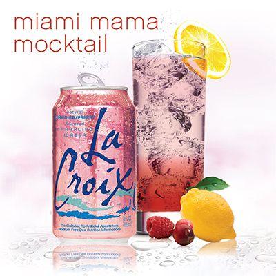 Miami Mama Mocktail Recipe Lacroix Sparkling Water Mocktails Mocktail Recipe Cranberry Juice Cocktail