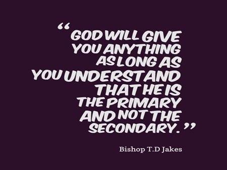 Td Jakes Quotes On Life Best Image Result For Bishop Td Jakes Quotes  Td Jakes  Pinterest