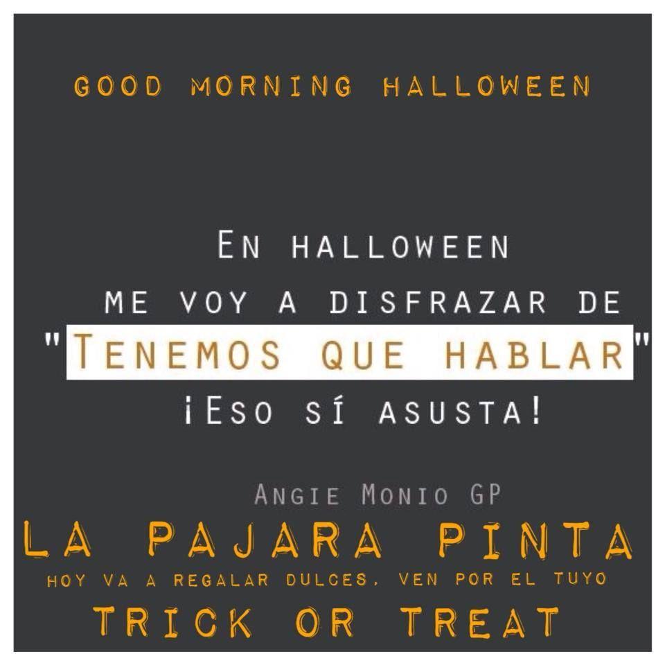 que tengas un día terroríficamente lindo #happyhalloween #morninggood #lapajarapinta