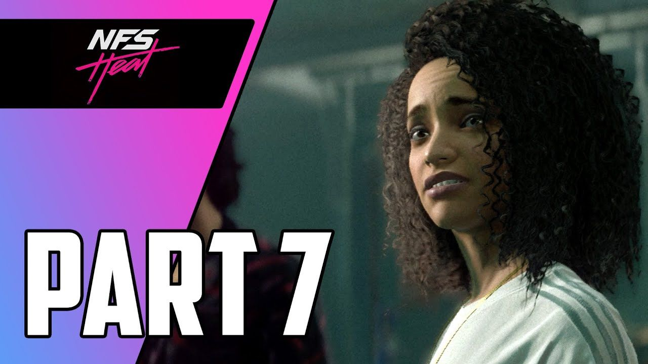 Need for speed heat campaign gameplay walkthrough part 7