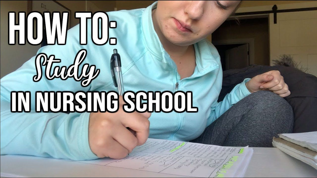 How to study for nursing school study tips to succeed