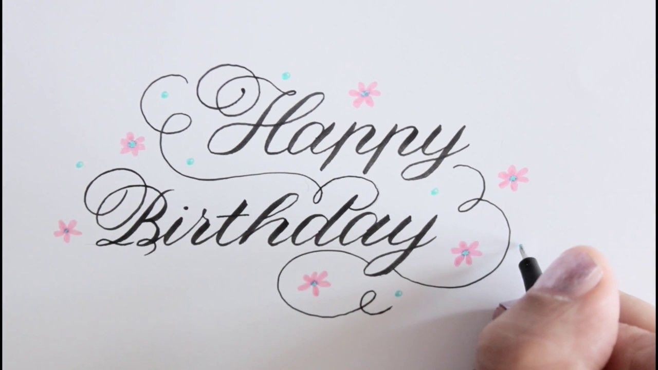 How To Write Happy Birthday In Calligraphy Improve Your