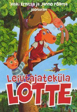 Приключения Лотты из Самоделкино / Leiutajatekula Lotte (2006)