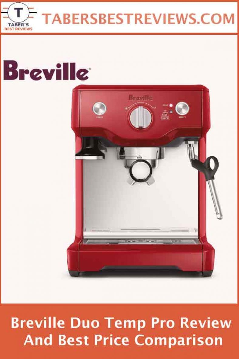 Breville Duo Temp Pro Review And Best Price Comparison