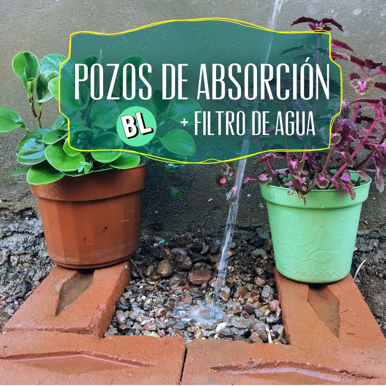 Pozos De Absorción Bloglenteja En 2020 Ideas De Jardinería Caidas De Agua Distribucion Del Agua