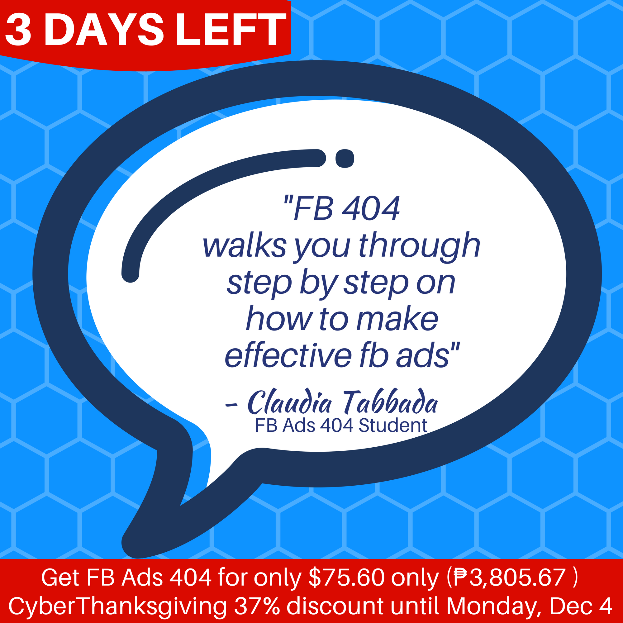 "3 DAYS LEFT Here's what they say about the FB Ads 404 ""FB"