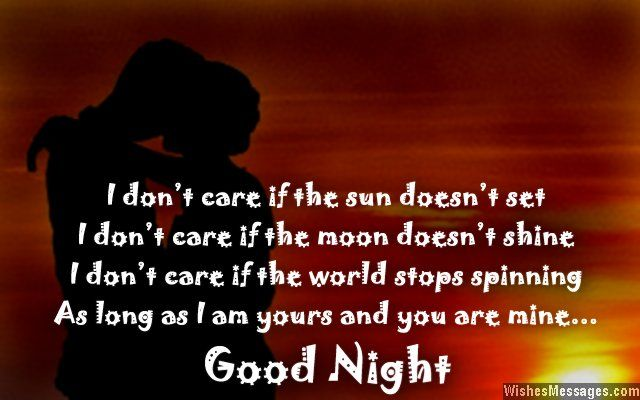 i don t care if the sun doesn t set i don t care if the