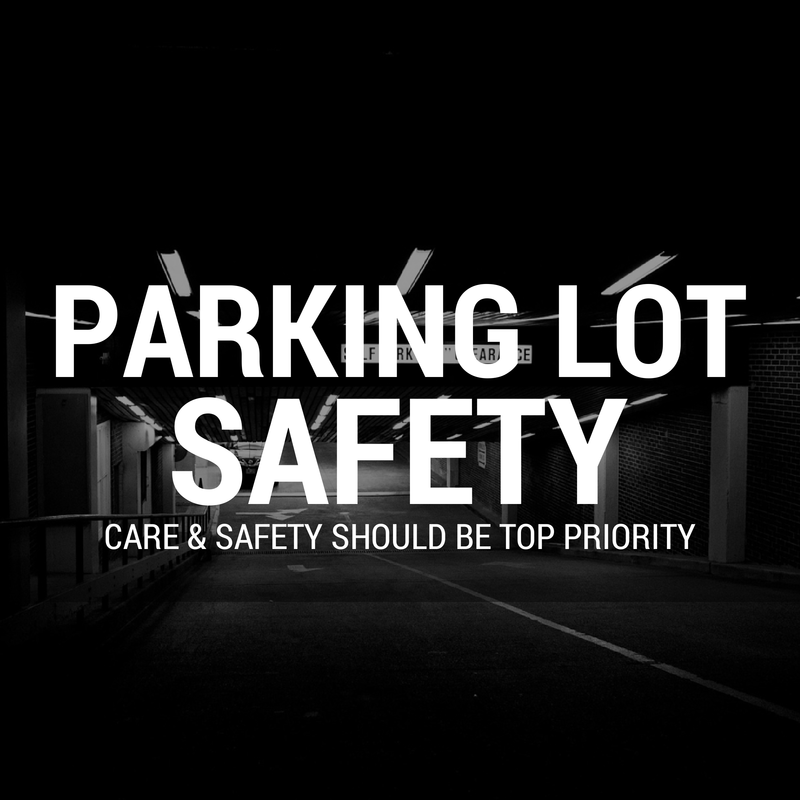 Parking Lots Staying safe at all times. When customers