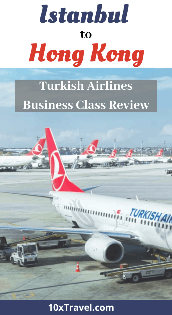 Turkish Airlines Business Class Review Istanbul Hong Kong 10xtravel Airline Reviews Traveling By Yourself Best Travel Credit Cards