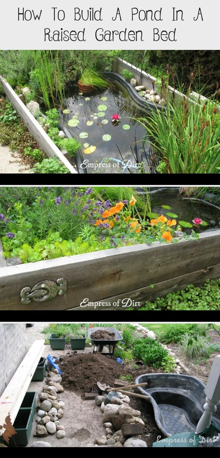 How To Build A Pond In A Raised Garden Bed In 2020 Small Garden