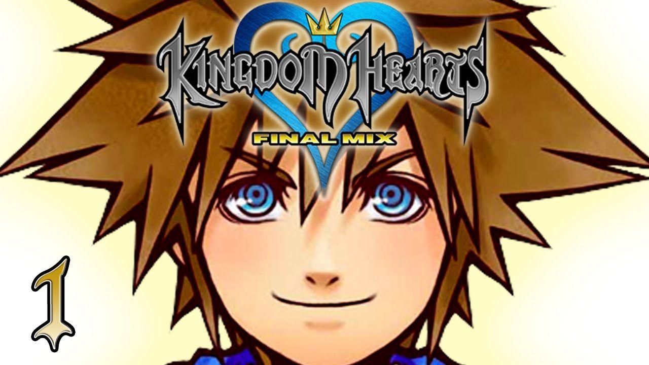 Open The Door Let S Play Kingdom Hearts Final Mix Hd 1 Walkthrou Kingdom Hearts Kingdom Lets Play