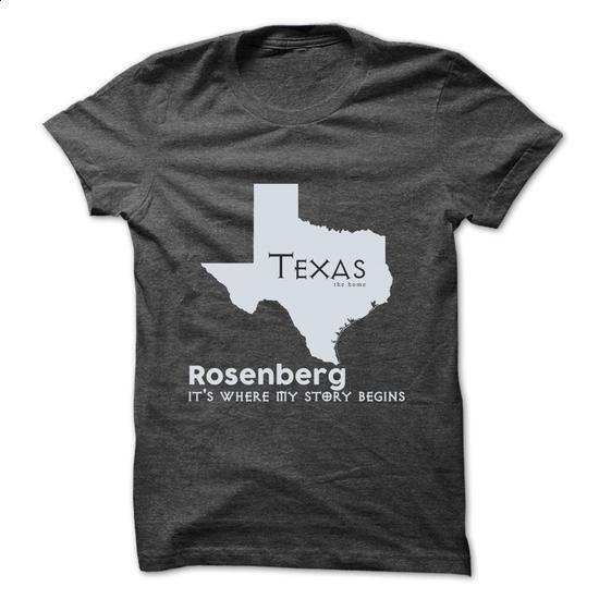Rosenberg - Texas - Its Where My Story Begins ! Ver 2 - #mens hoodie #hoodie and jeans. ORDER NOW => https://www.sunfrog.com/States/Rosenberg--Texas--Its-Where-My-Story-Begins-Ver-2.html?68278