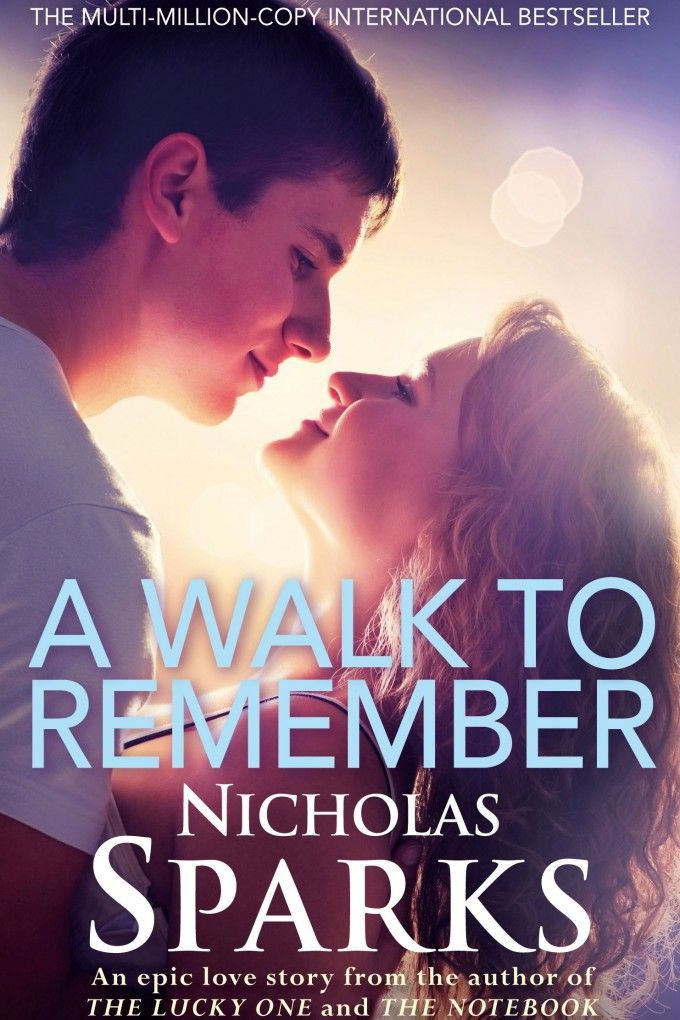 8 A Walk To Remember Nicholas Sparks Read  February 208  8 A Walk To Remember Nicholas Sparks Read  February 208